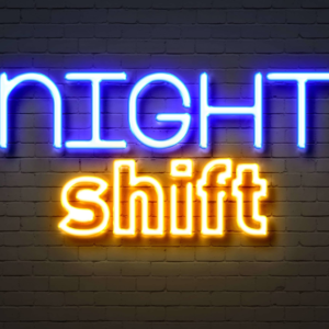 Thirsty Thursday- Night Shift Psalm 134